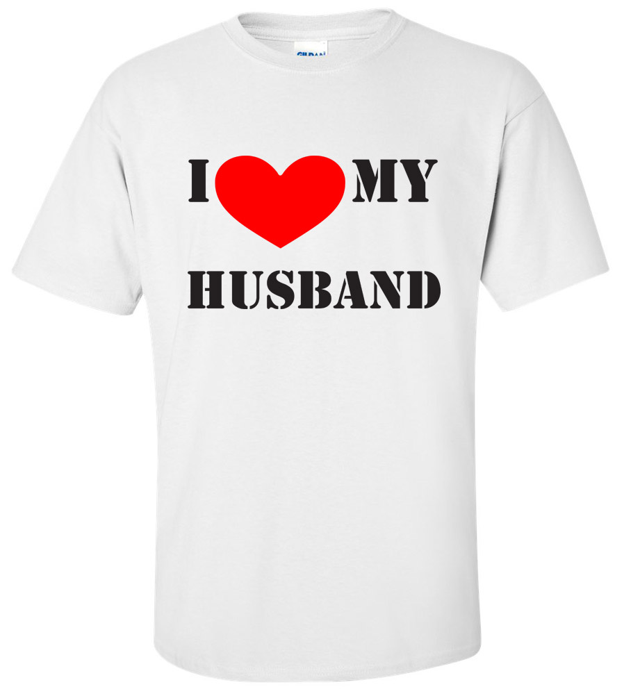 I Love My Husband Wedding T Shirt