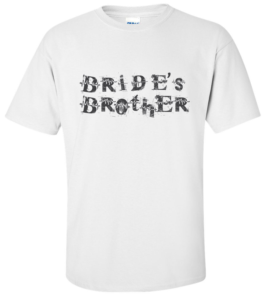 Brides Brother Wedding T Shirt
