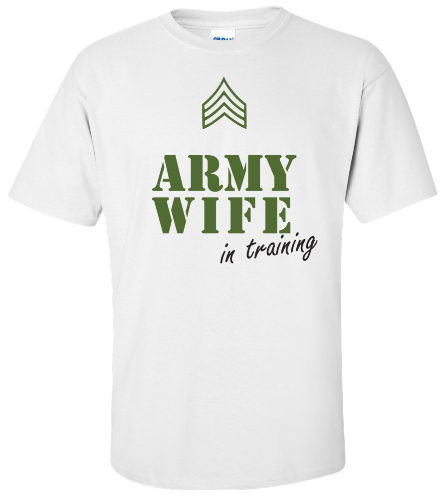 Army Wife in Training Wedding T Shirt
