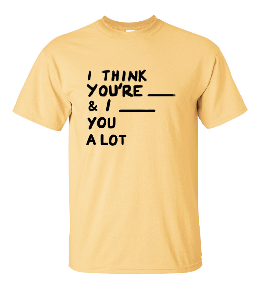 I think you're t shirt