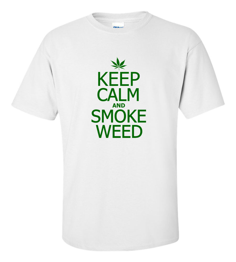 Keep Calm and Smoke Weed Funny T Shirt