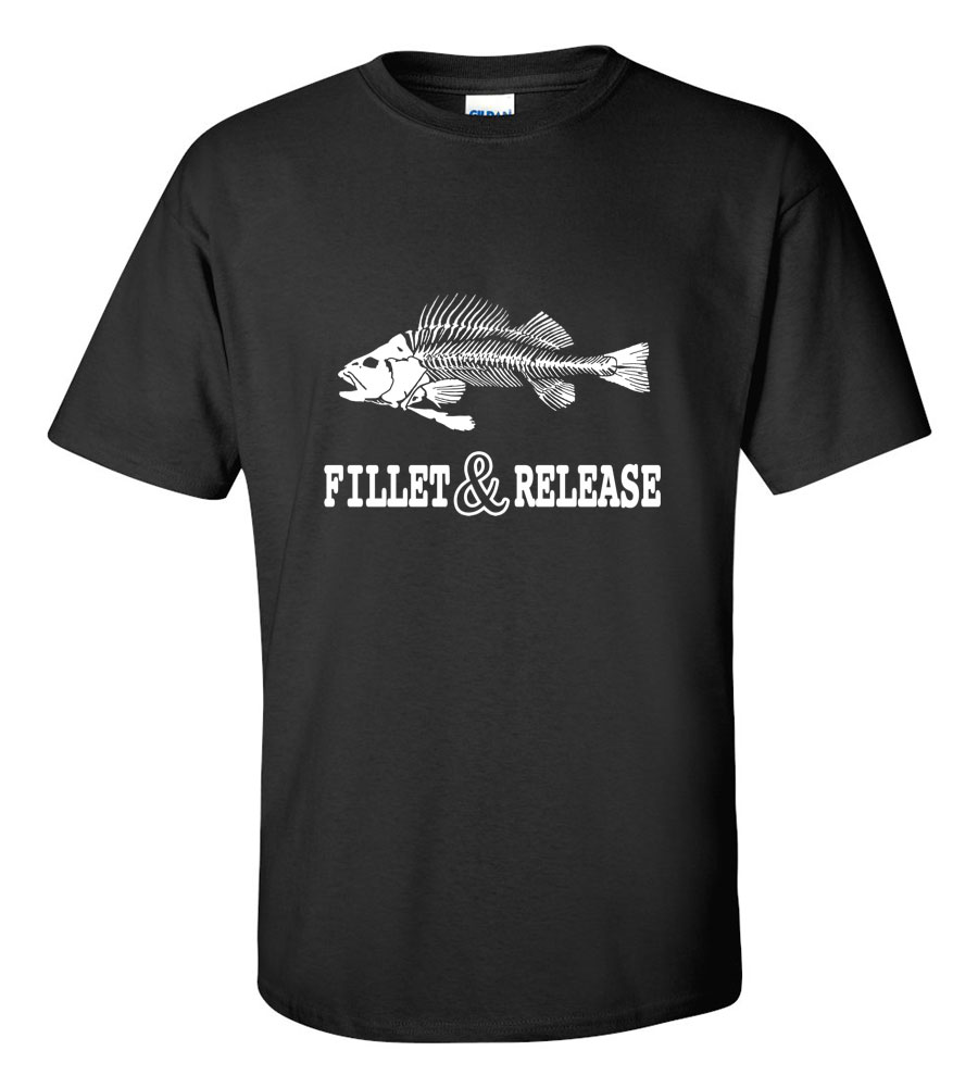 Fishing Filet and Release Funny T Shirt