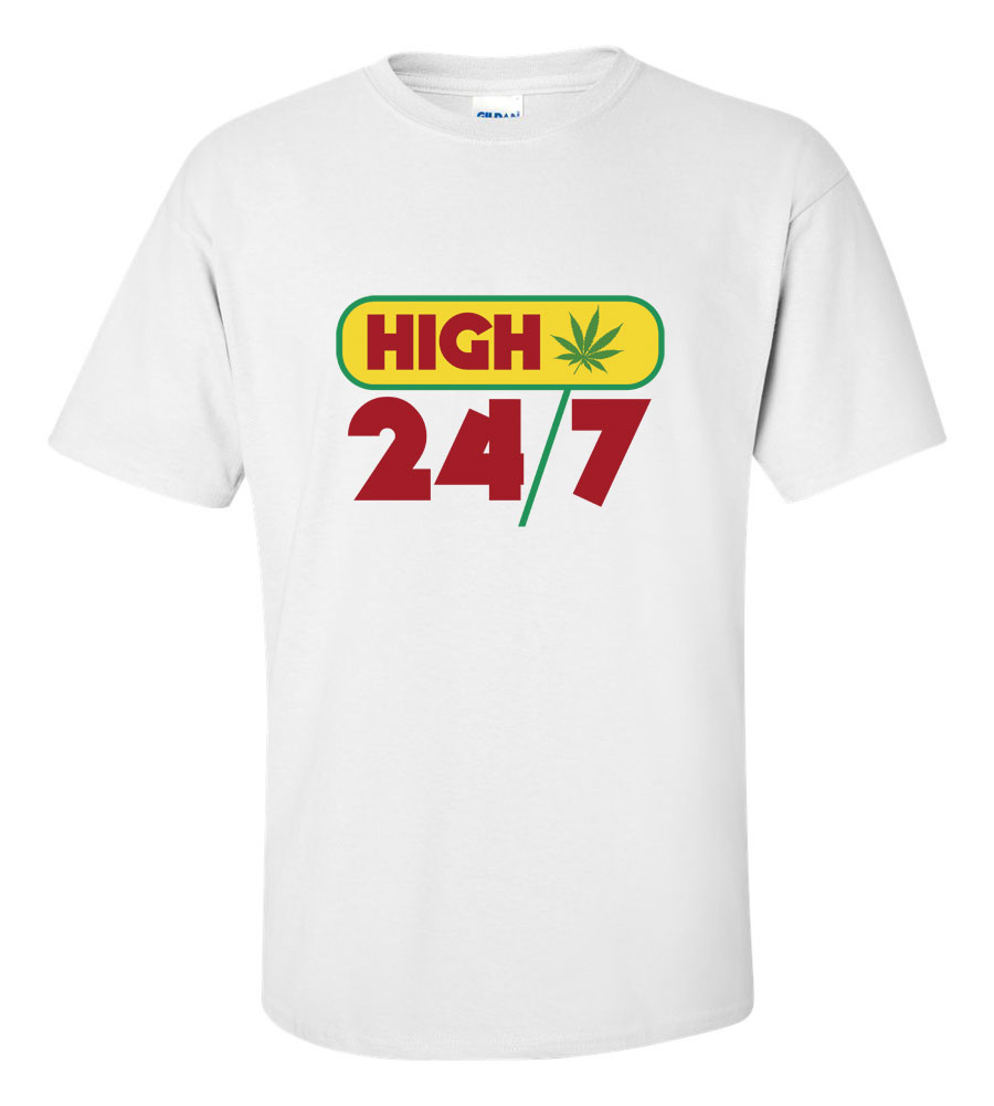 High 24/7 Funny T Shirt