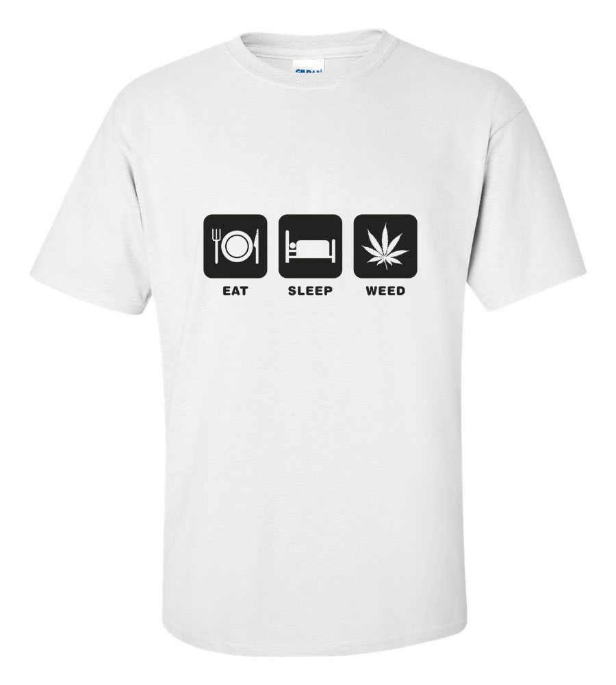 Eat Sleep Weed T Shirt
