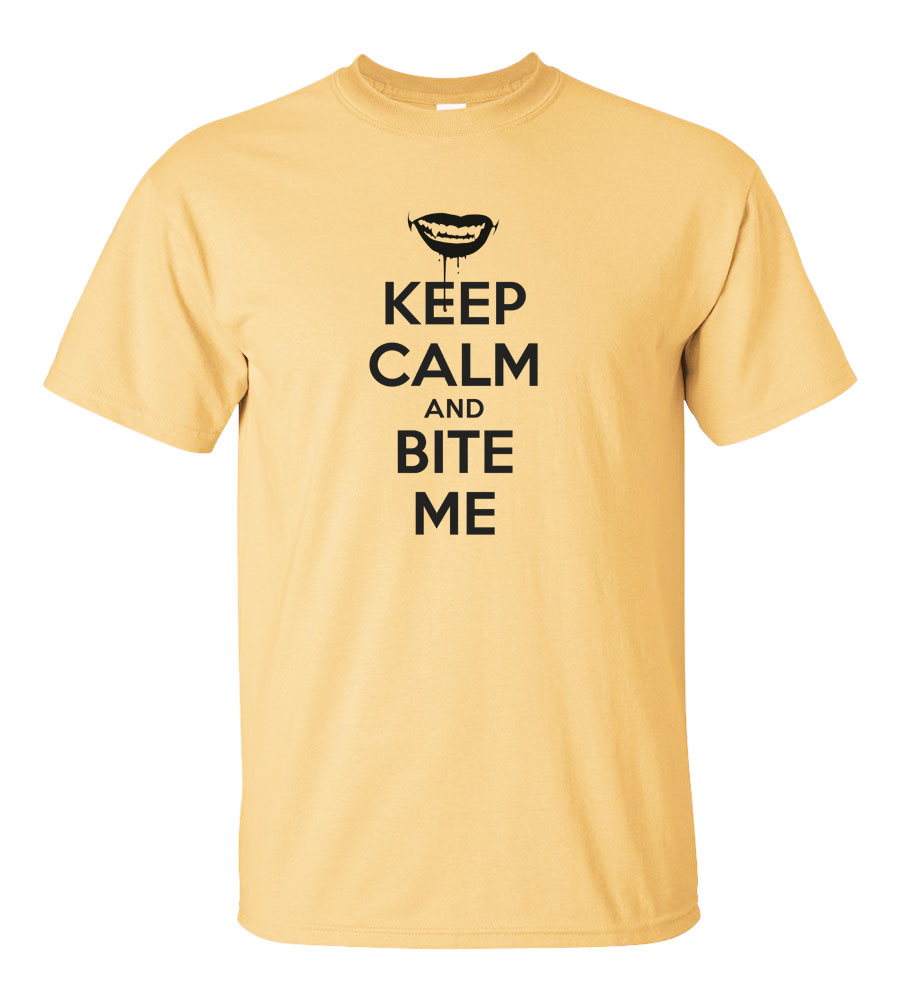 Keep Calm and Bite Me Funny T Shirt