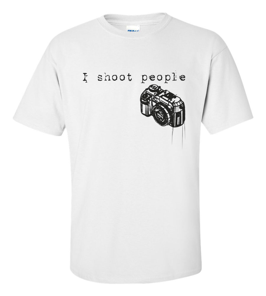 I Shoot People Funny T Shirt