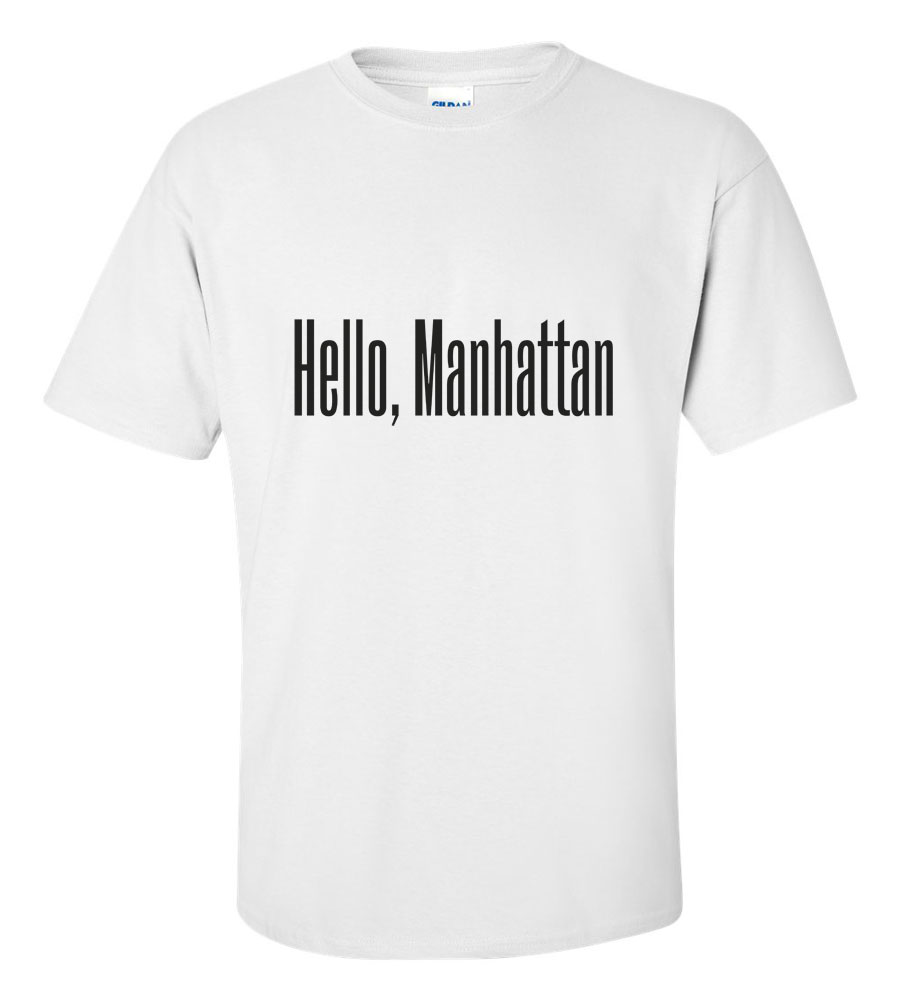 Hello Manhattan T Shirt