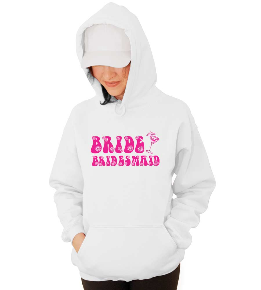 Bride Bridesmaid Wedding Hooded Sweatshirt