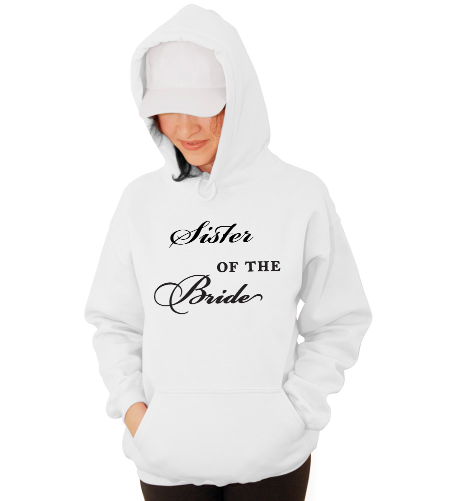 Sister of the Bride Wedding Hooded Sweatshirt