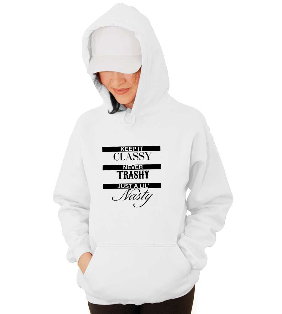 Keep It Classy Hooded Sweatshirt