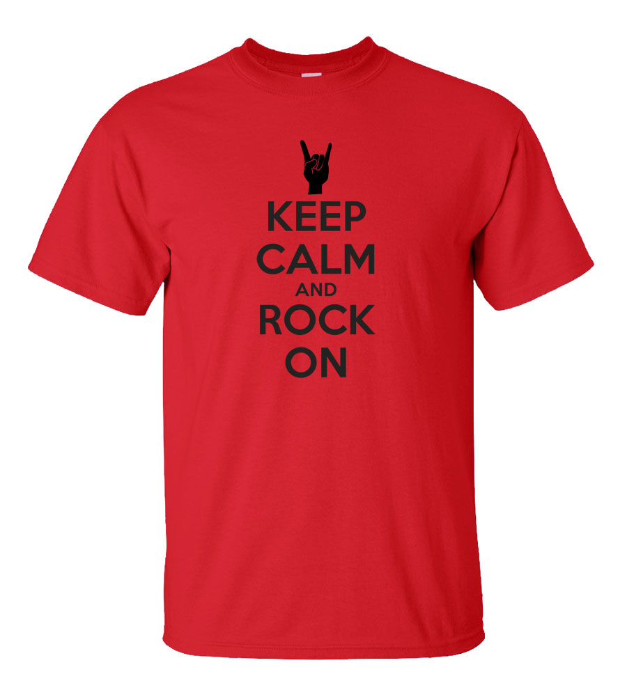 Keep Calm And Rock On T-shirt Funny Humor