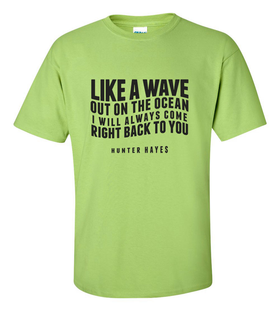 Like A Wave Right Back To You T-shirt