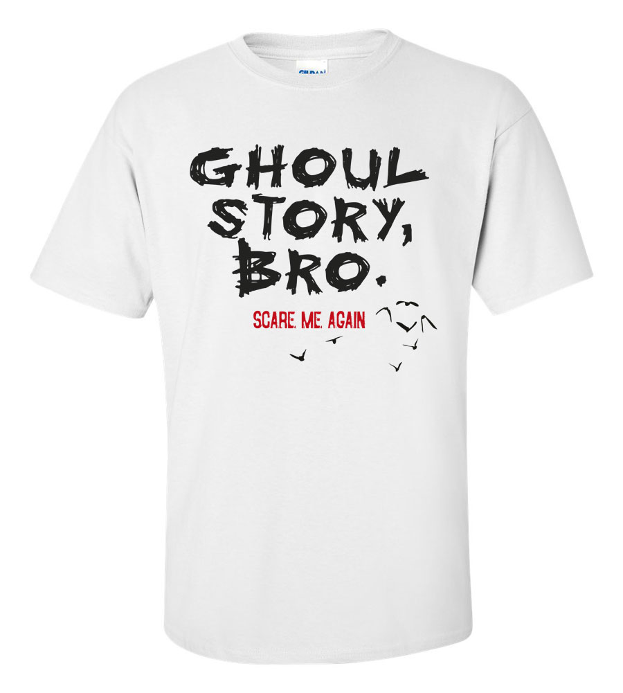 Halloween Ghoul Story, Bro. Scare Me Again T-shirt Funny Scary