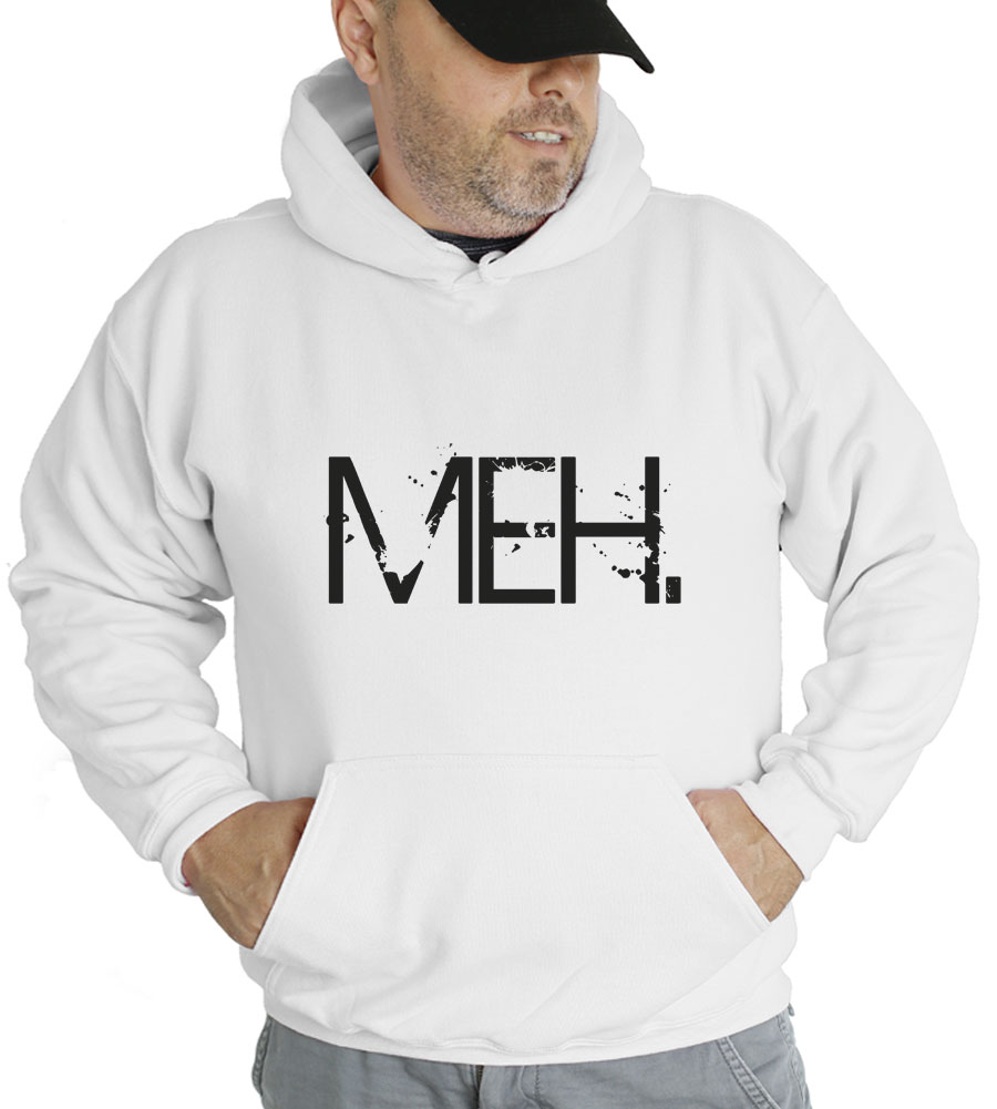 Meh Hooded Sweatshirt