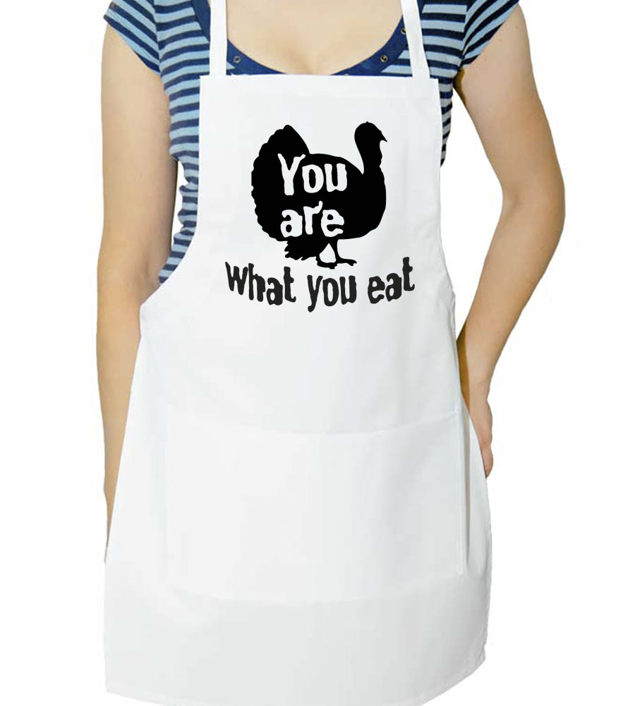 You Are What You Eat Thanksgiving Apron