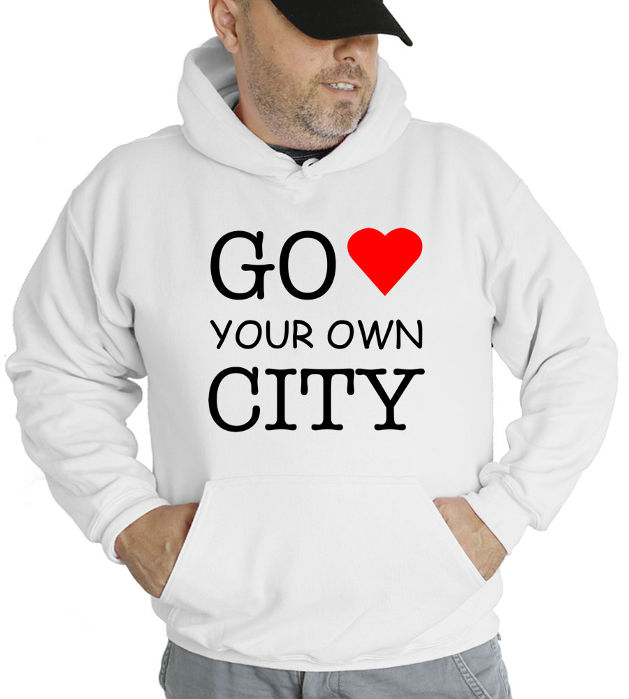 Go Love Your Own City Hooded Sweatshirt