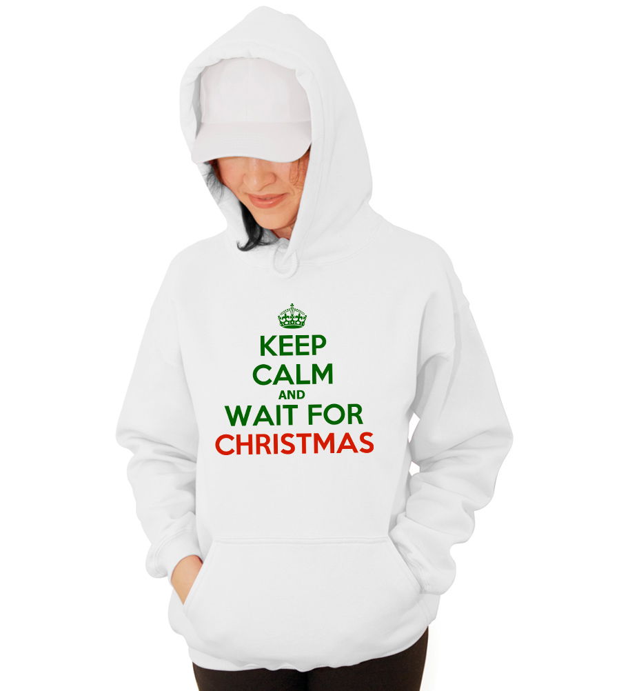 Keep Calm and Wait For Christmas Hooded Sweatshirt