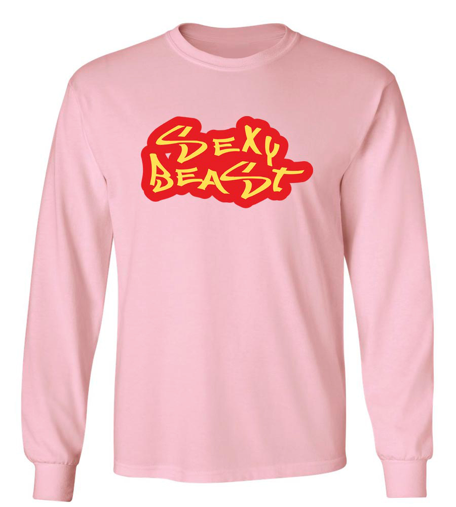 Sexy Beast Long Sleeve T-Shirt