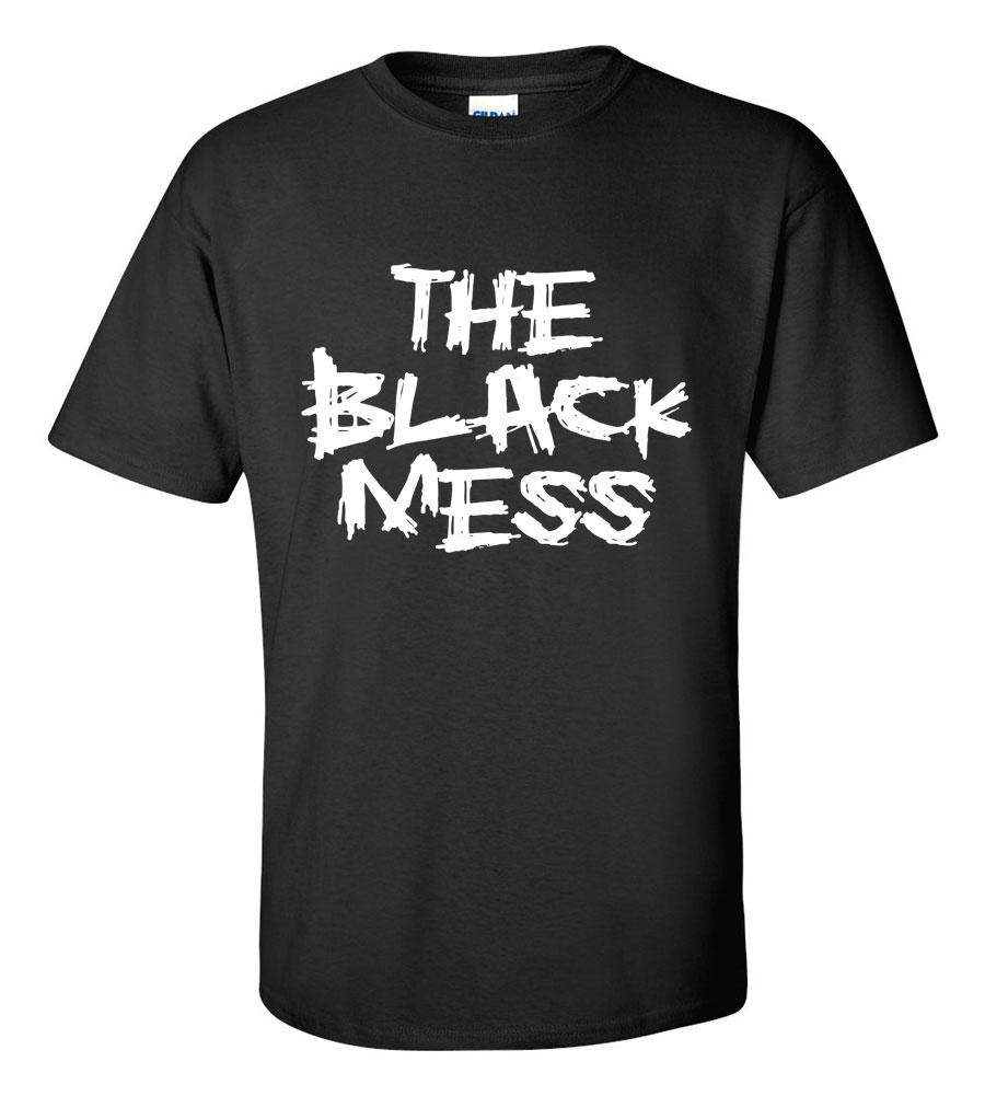 The Black Mess T-Shirt