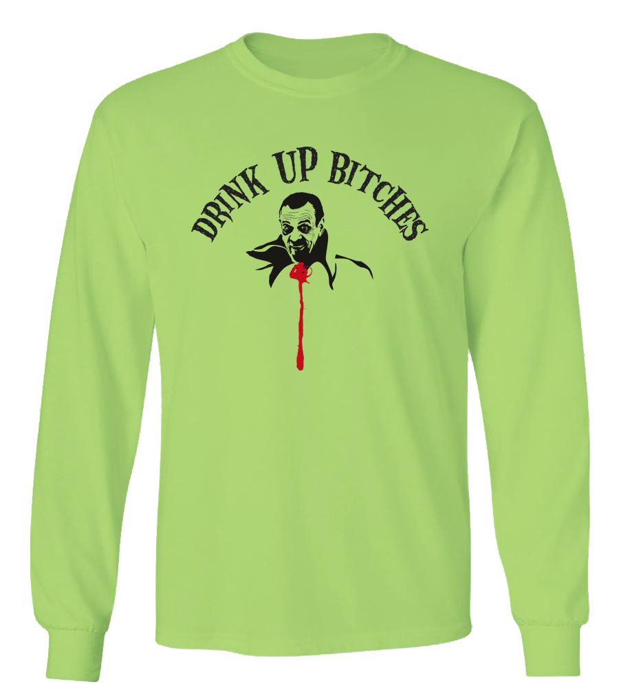 Halloween Drink Up Bitches Long Sleeve T-Shirt