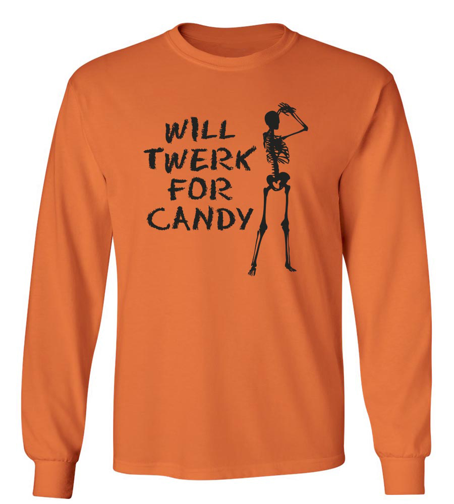 Halloween Will Twerk for Candy Long Sleeve T-Shirt