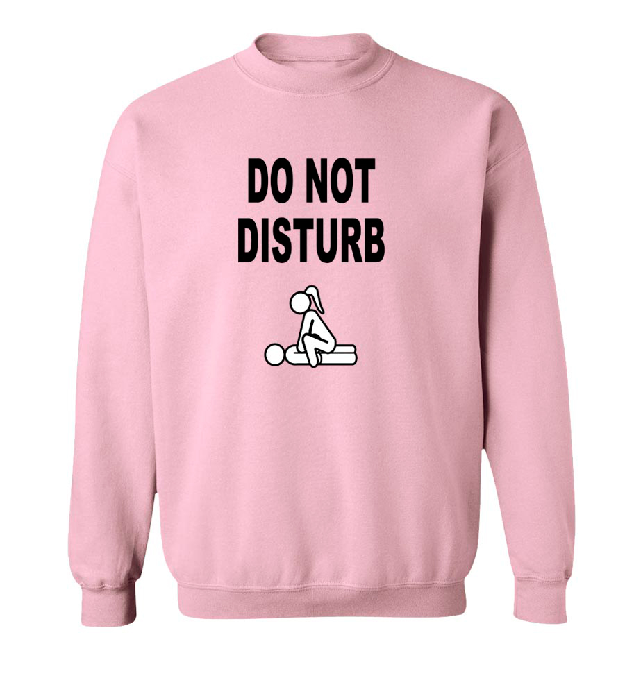 Do Not Disturb Crew Neck Sweatshirt