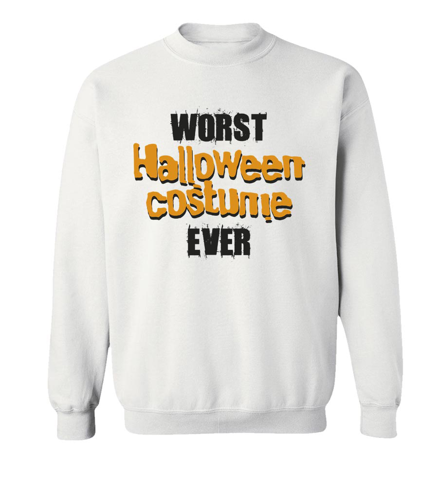 Worst Halloween Costume Ever Crew Neck Sweatshirt