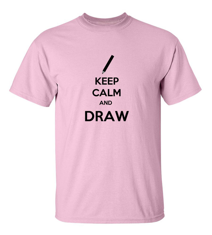 Keep Calm And Draw Funny T Shirt
