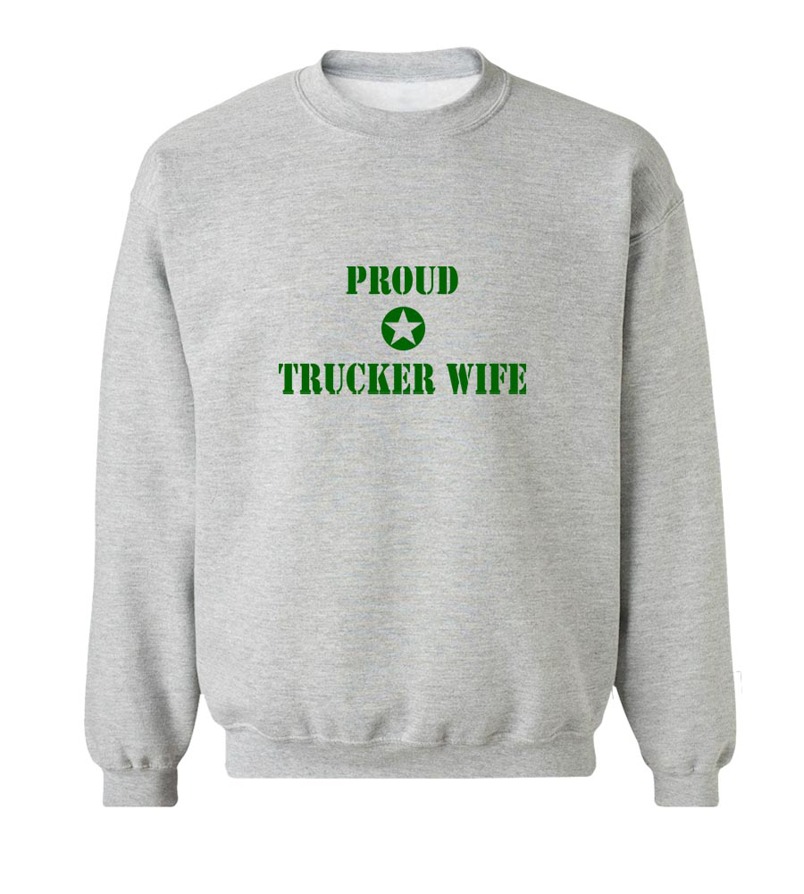 Proud Trucker Wife Crew Neck Sweatshirt