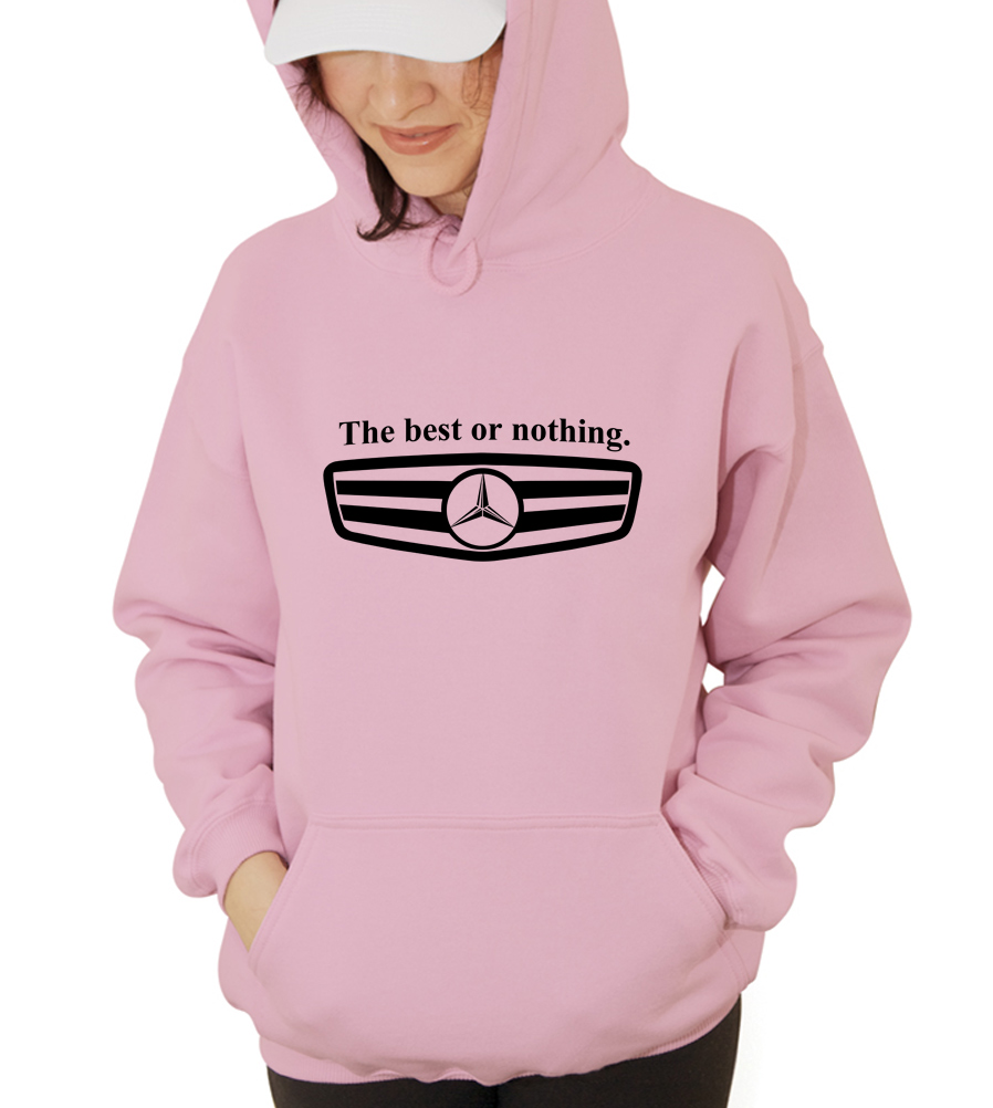 Mercedes Benz The best or nothing Hooded Sweatshirt