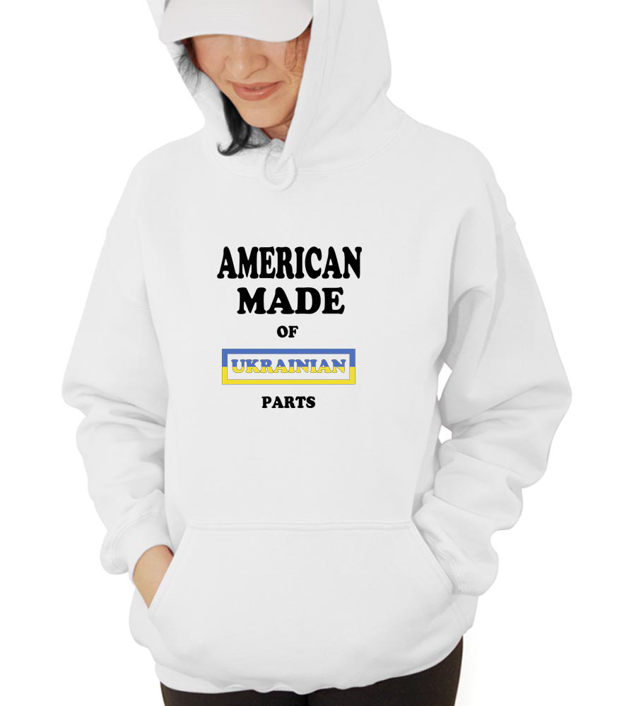 American Made Of Ukrain Parts Hooded Sweatshirt