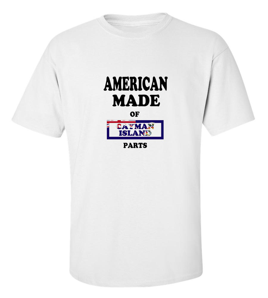American Made Of Cayman Islands Parts T-shirt