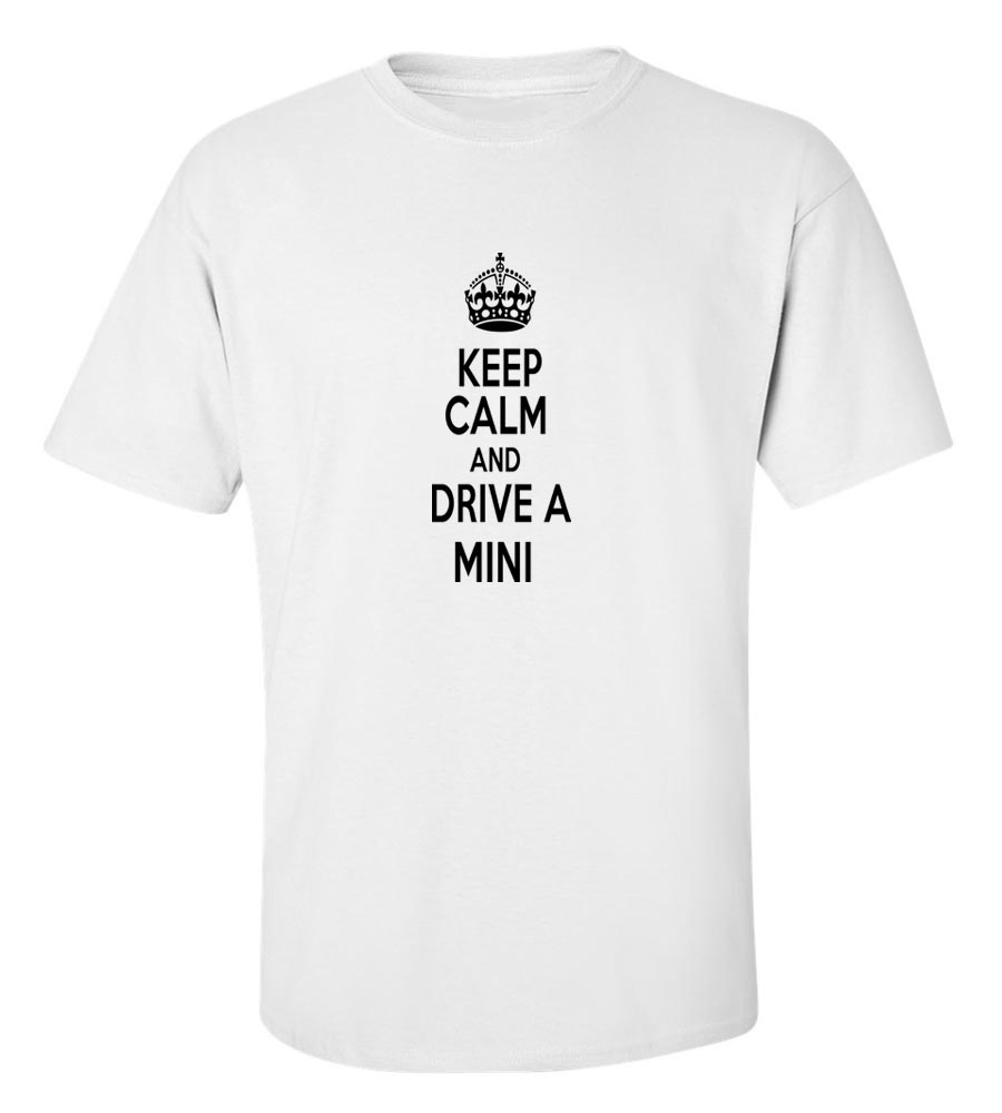 Keep Calm And Drive  A Mini T-Shirt