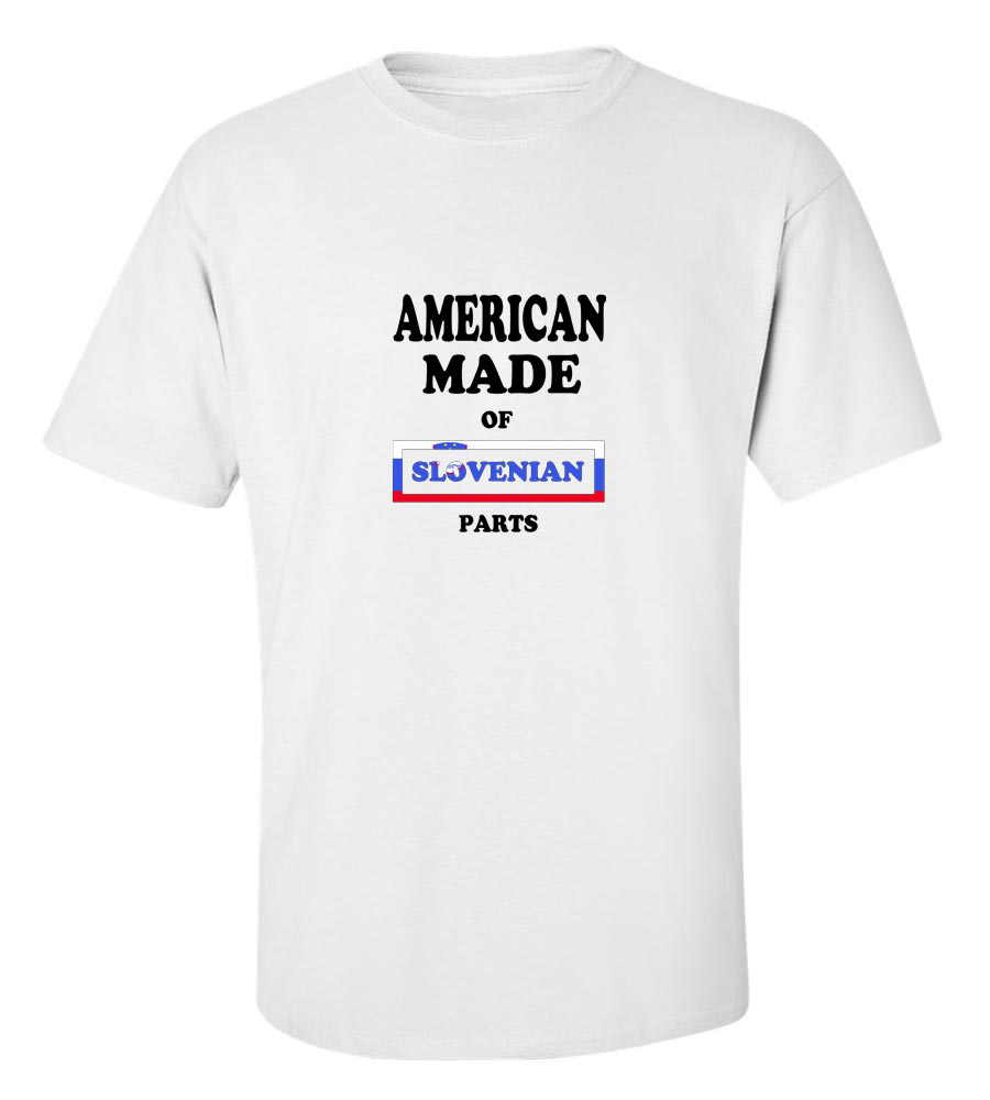 American Made of Slovenia Parts T Shirt