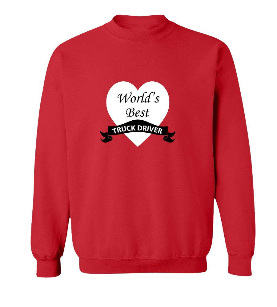World Best Truck Driver crew neck Sweatshirt