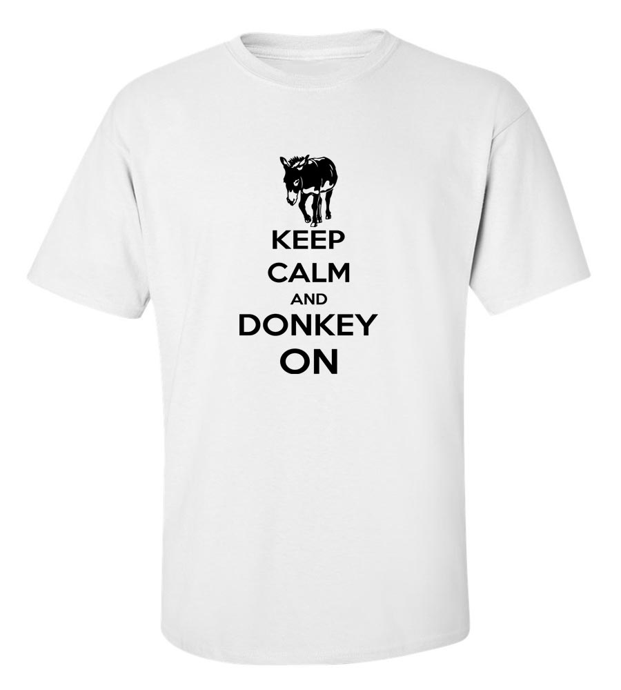 Keep Calm And Donkey On T-Shirt