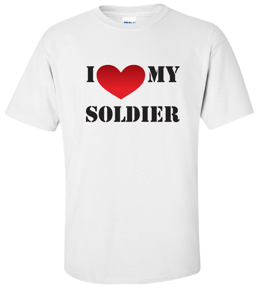 I Love My Soldier Army Wife T Shirt