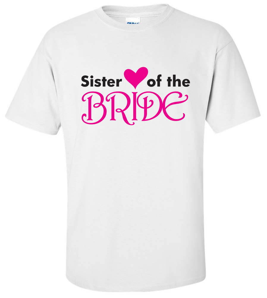 Sister of the Bride Wedding T Shirt