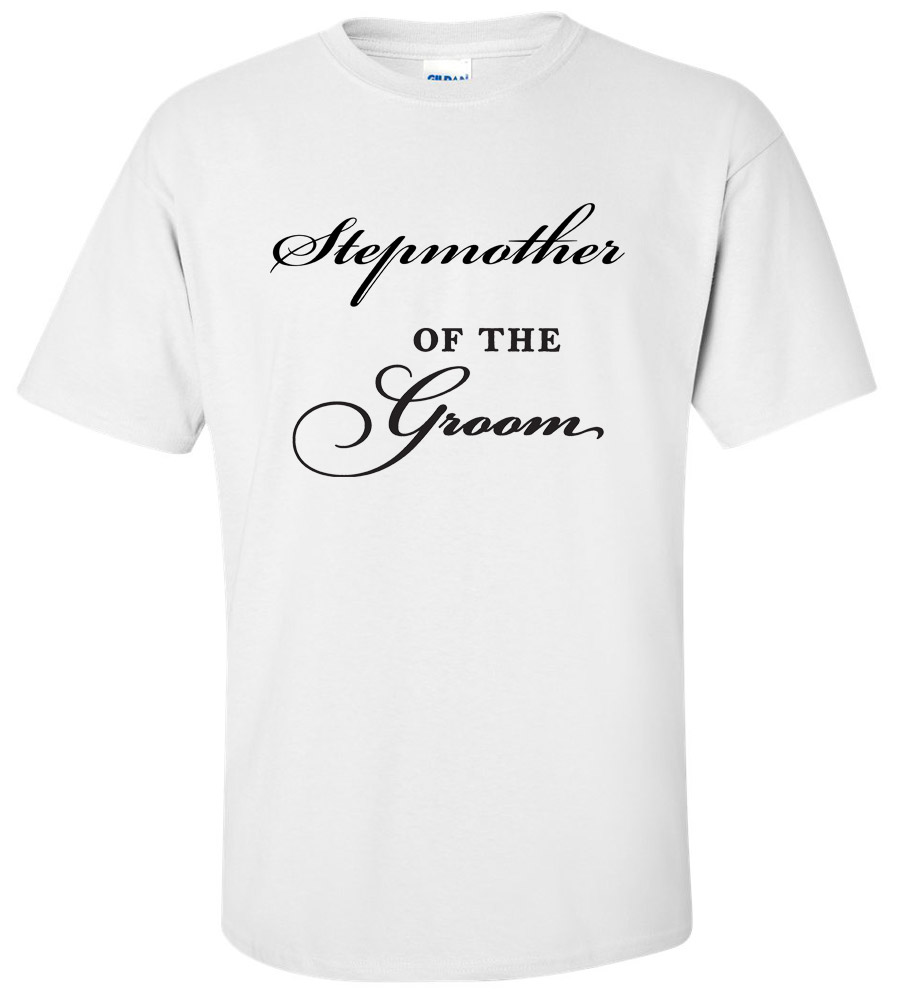Stepmother of the Groom Wedding T Shirt