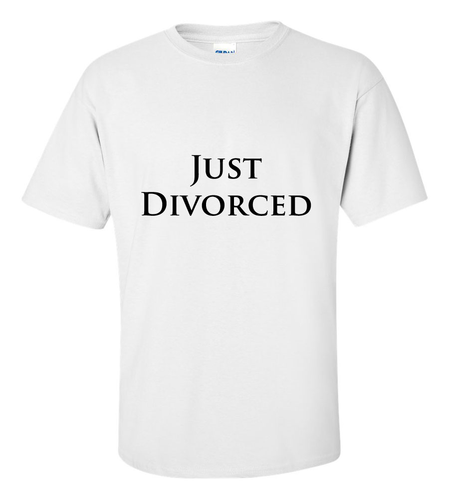 Just Divorced T Shirts