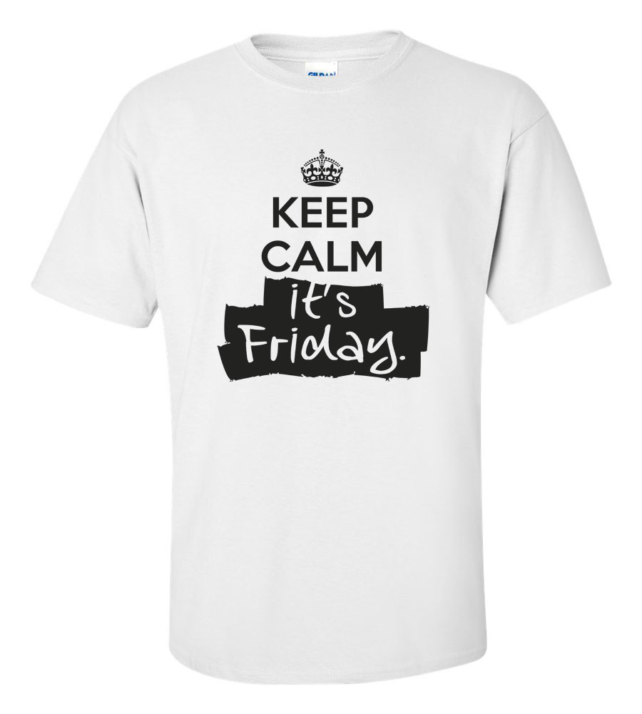 Keep Calm It's Friday T Shirt