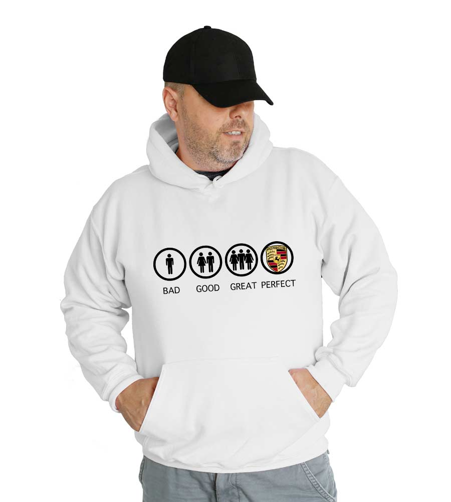 Bad Good Great Perfect Porsche Hooded Sweatshirt