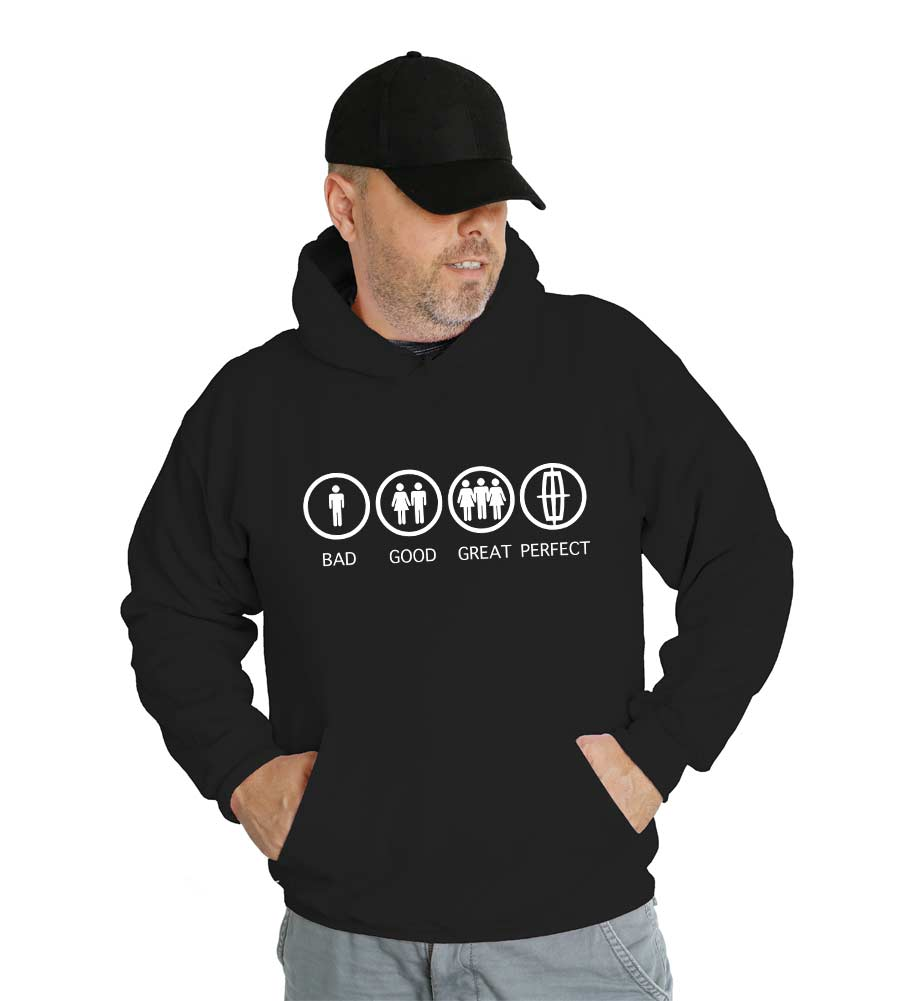 Bad Good Great Perfect Lincoln Hooded Sweatshirt