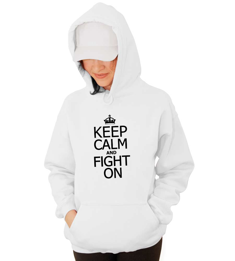Keep Calm and Fight On Hooded Sweatshirt