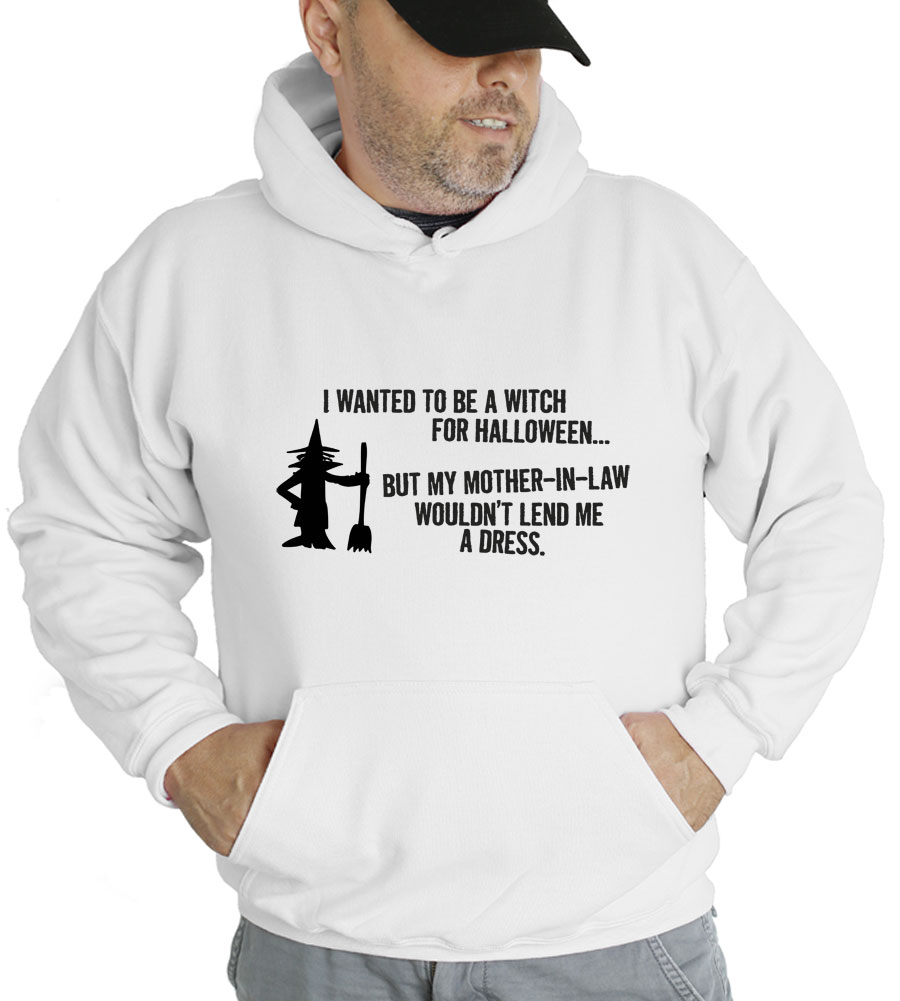 Halloween I Wanted To Be A Witch Hooded Sweatshirt