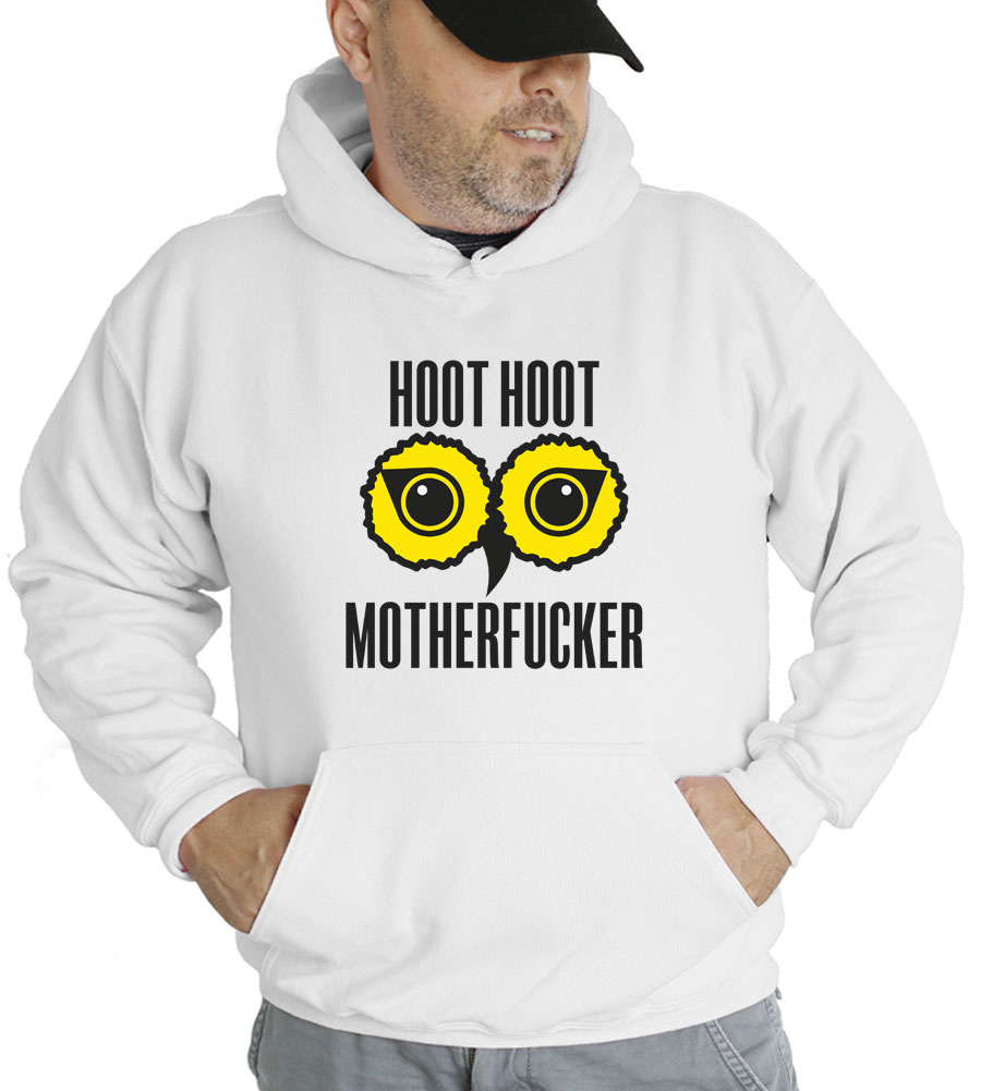 Hoot Hoot Motherfucker