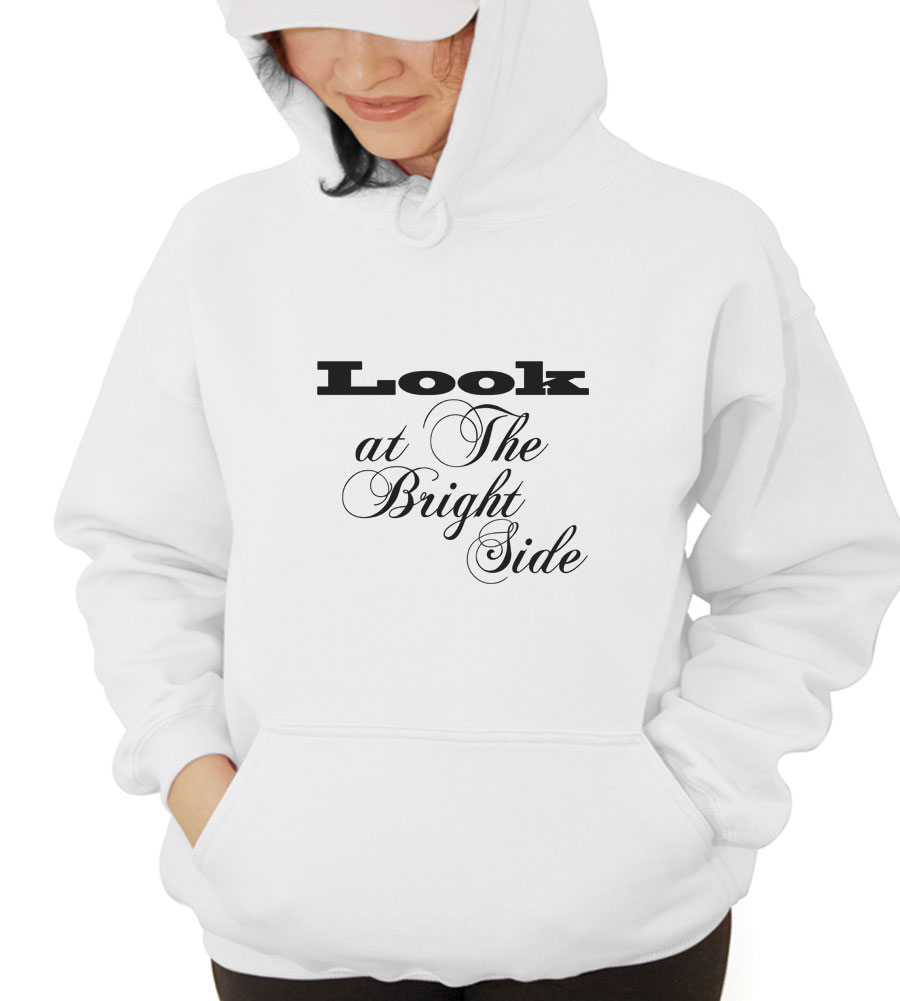 Look At The Bright Side Hooded Sweatshirt