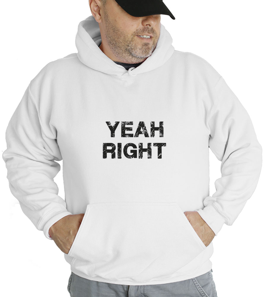 Yeah Right Hooded Sweatshirt
