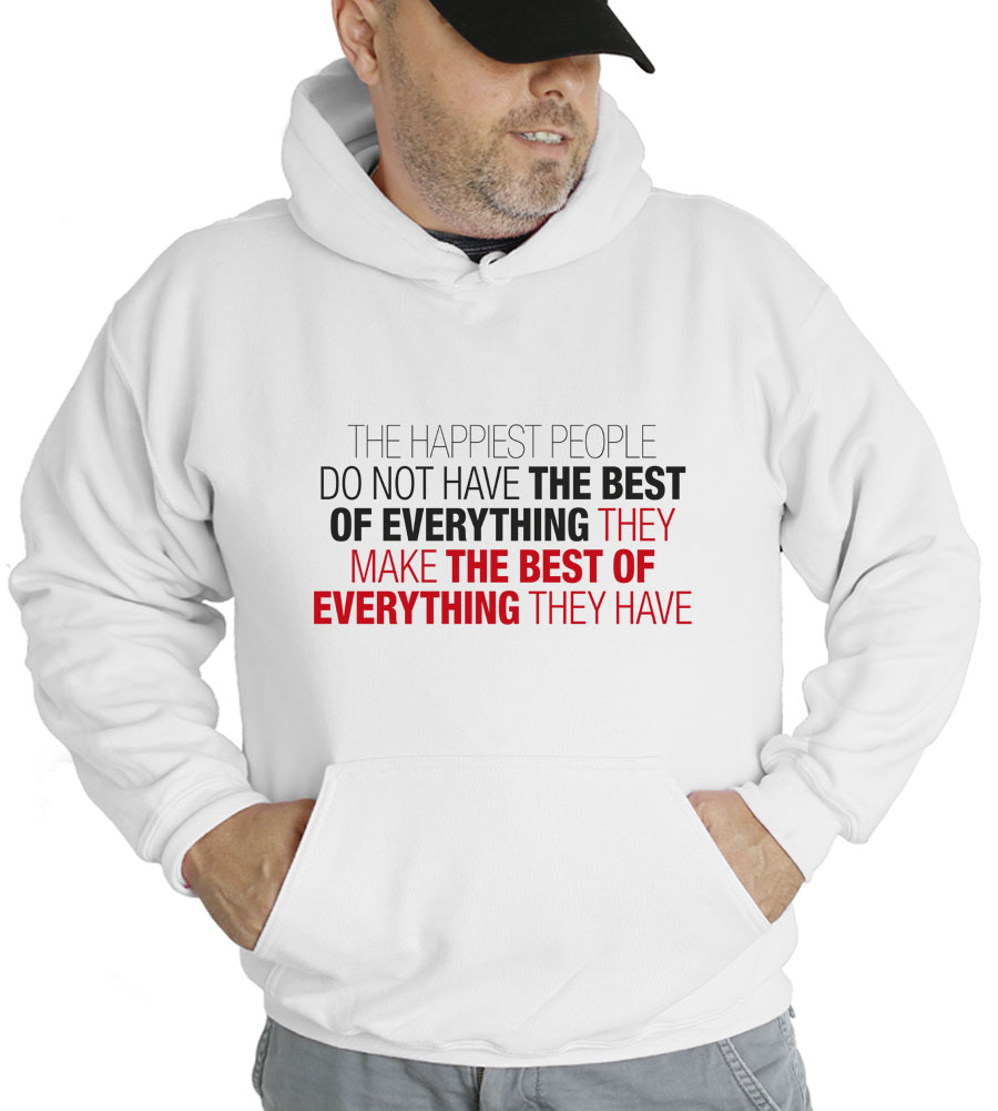 The Happiest People Hooded Sweatshirt