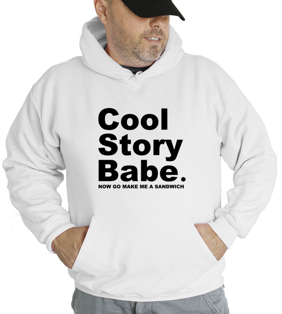 Cool Story Babe Hooded Sweatshirt